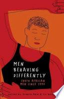 Men Behaving Differently