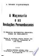 A Maçonaria as revoluções pernambucanas