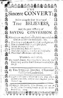 The sincere convert     Whereunto is now added The saints jewel     and The soul s invitation unto Jesus Christ     Corrected and much amended by the author  The preface signed  W  Greenhill