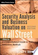 Security Analysis and Business Valuation on Wall Street + Companion Web Site