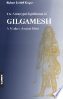 The Archetypal Significance of Gilgamesh