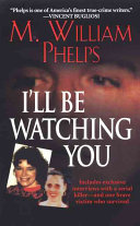 I Will be Watching You Book