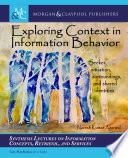Exploring Context in Information Behavior Book