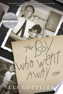 The Boy Who Went Away Book