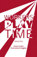 Workers' play time
