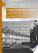 London s Aylesbury Estate