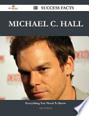 Michael C. Hall 85 Success Facts - Everything You Need to Know about Michael C. Hall