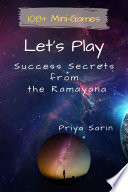 Let s Play  Success Secrets from the Ramayana