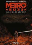Pdf Metro 2033 (Comic). Bd. 1 Telecharger