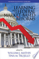 Learning from the Federal Market?Based Reforms