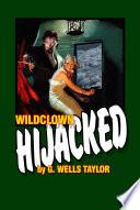 Free Wildclown Hijacked Read Online