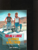 Thelma And Louise And Women In Hollywood