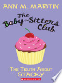 """""""The Baby-Sitters Club #3: The Truth About Stacey"""" by Ann M. Martin"""