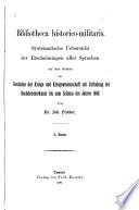 Bibliotheca Historico-Militaris: -2. bd. I. Geschichte der Kriege von den ältesten Zeiten bis zum Jahre 1880. 1887-90