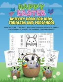 Happy Easter Activity Book for Kids  Toddlers and Preschool