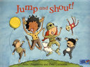 Jump and Shout