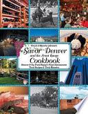Savor Denver and the Front Range Cookbook Book PDF