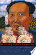 """Governing China's Population: From Leninist to Neoliberal Biopolitics"" by Susan Greenhalgh, Edwin A. Winckler"
