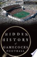 Hidden History of Gamecocks Football