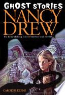 Ghost Stories  Nancy Drew