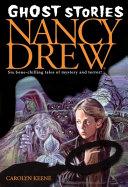 Ghost Stories (Nancy Drew )