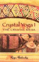Crystal Yoga I