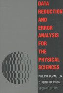 Data reduction and error analysis for the physical sciences /