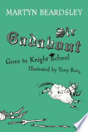 Sir Gadabout Goes to Knight School