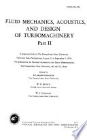 Fluid Mechanics  Acoustics  and Design of Turbomachinery Book