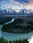 The Changing Earth  Exploring Geology and Evolution Book