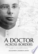 A Doctor Across Borders