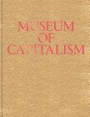 Museum of Capitalism