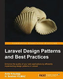 Laravel Design Patterns and Best Practices