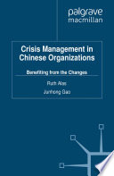 Crisis Management in Chinese Organizations