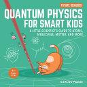 Quantum Physics for Smart Kids