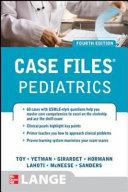 Case Files Pediatrics, Fourth Edition