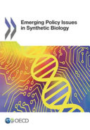 Emerging Policy Issues in Synthetic Biology Book