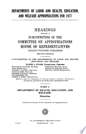 Read Online Departments of Labor and Health, Education, and Welfare Appropriations for 1977 Full Book