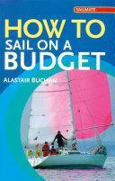 How to Sail on a Budget [Pdf/ePub] eBook