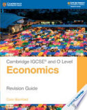 Cambridge IGCSE® and O Level Economics Revision Guide