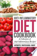 Anti Inflammatory Cookbook A Collection Of Anti Inflammatory Recipes PDF