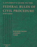 A Student's Guide to the Federal Rules of Civil Procedure