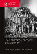 The Routledge Handbook of Metaethics