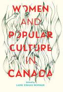 Women and Popular Culture in Canada
