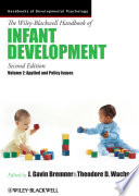 The Wiley Blackwell Handbook of Infant Development  Volume 2