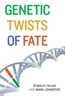 Genetic Twists of Fate Book