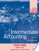 Intermediate Accounting, Study Guide, Volume 1: Chapters 1-14