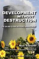 Development without Destruction