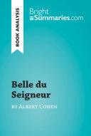 Belle du Seigneur by Albert Cohen (Book Analysis)