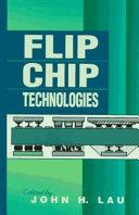 Flip Chip Technologies